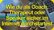 Wie du als Coach, Therapeut, Speaker sicher im Internet durchstartest von hier und überall: Coaching Aichach 2017