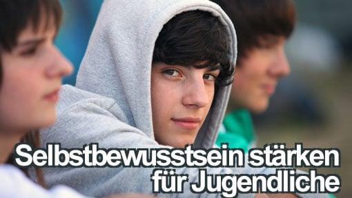 Selbstbewusstsein stärken für Jugendliche Selbstbewusstseinstraining Teenager mit Matthias Schwehm