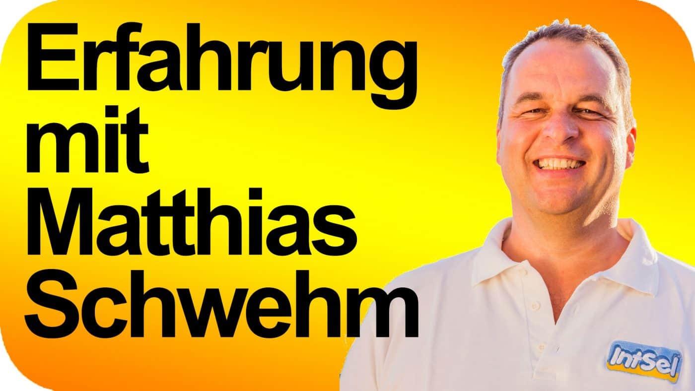 Erfahrungen mit Matthias Schwehm