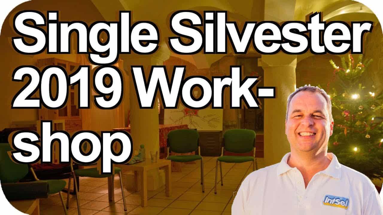 Single Silvester 2019 Seminar: Entmachte dein unbewusstes Liebes-Erschwernis-Skript